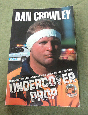 Rugby Union  Book - Dan Crowley, Undercover Prop, Signed