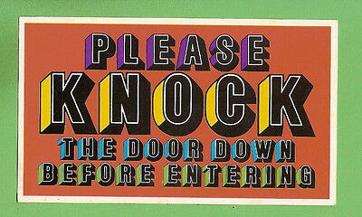 #D309. 1960s  FUNNY  GREETING  CARD, PLEASE KNOCK DOOR DOWN BEFORE ENTERING