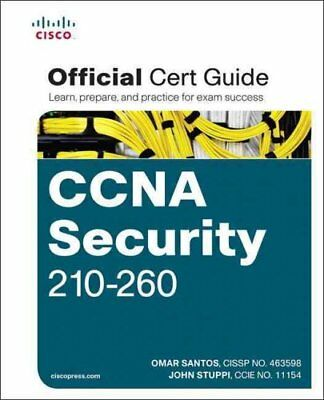 CCNA Security 210-260 Official Cert Guide by Omar Santos 9781587205668
