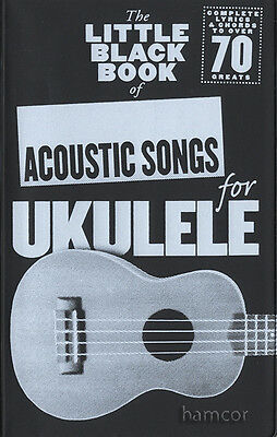 The Little Black Book of Acoustic Songs for Ukulele Chord Songbook