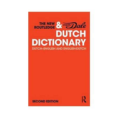 The New Routledge & Van Dale Dutch Dictionary by Routledge (EDT)