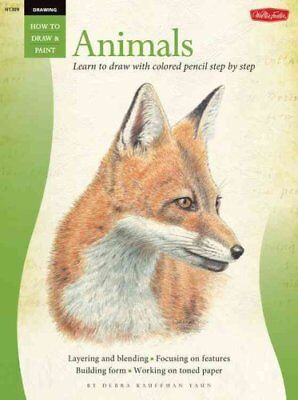Drawing: Animals in Colored Pencil Learn to Draw with Colored P... 9781600581373