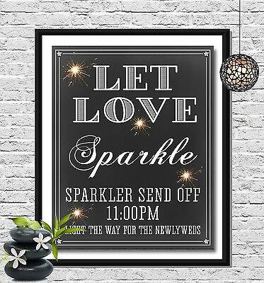 Wedding Sparkler Poster (with time) Let Love Sparkle - You Print and Save!!!