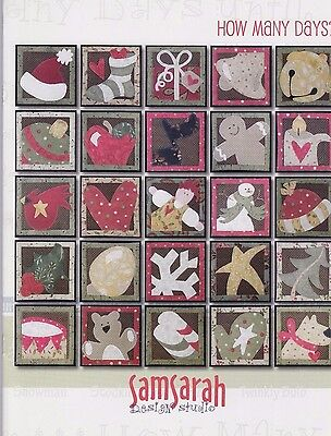 SALE - How Many Days - pieced & applique Christmas wall quilt PATTERN book