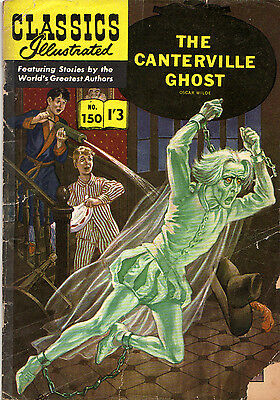 Classics Illustrated #150 THE CANTERVILLE GHOST Wilde. RARE UK only 1/3d ..1962!