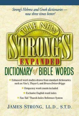 The New Strong's Expanded Dictionary of Bible Words 9780785246763