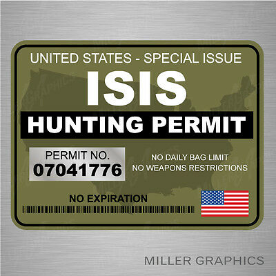 "ISIS Terrorist Hunting Permit Decal Bumper Sticker Military (Green) - 3"" x 4"""