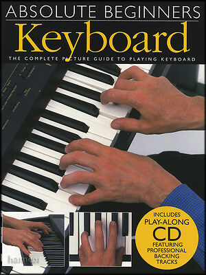 Absolute Beginners Keyboard Music Book/CD Learn How to Play Beginner Method