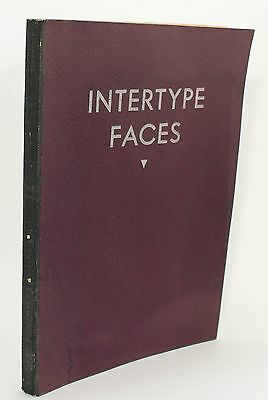 Intertype Faces One-Line Specimens Vtg 1948 1940S Catalog Linotype Printing Book