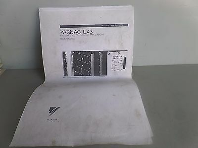 YASNAC LX3 SYSTEM FOR TURNING APPLICATIONS INSTRUCTION MAINTENANCE MANUAL James