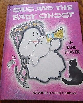 Gus and the Baby Ghost by Jane Thayer ~1972 Hardcover