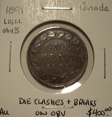 Canada Victoria 1891 LD;LL Obv 3 Die Clashes & Breaks Large Cent - AU