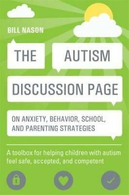 The Autism Discussion Page on Anxiety, Behavior, School, and Pa... 9781849059954