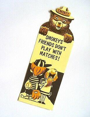 Mint Original Indiana 1970 Smokey Friends Don'T Play With Matches Book Mark