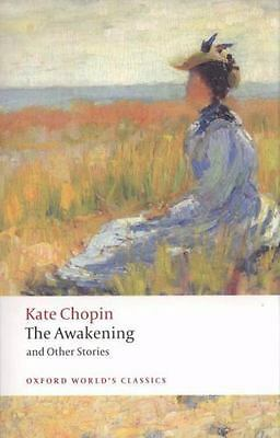 Oxford World's Classics: The Awakening and Other Stories by Kate Chopin...