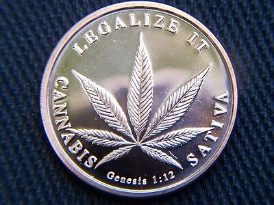 "Tribute Coin  ""cannabis Legalization""  One Troy Oz. .999 Fine * Uncirculated"