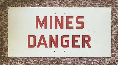 RARE 50s VINTAGE MINES DANGER METAL PAINTED Sign GOLD? Mining DYNAMITE EXPLOSION