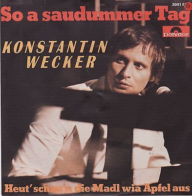 "Vinyl Single Konstantin Wecker So A Saudummer Tag German 7"" 45 PS"
