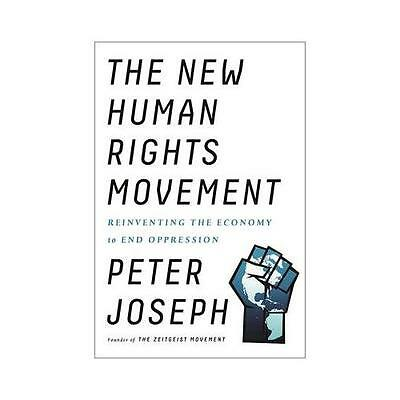 The New Human Rights Movement by Peter Joseph