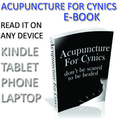 Acupuncture For Cynics E-Book Chinese Remedies Healing Illness Medicine Book PDF