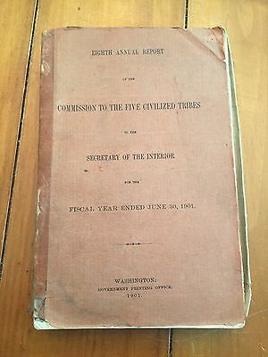Eighth Annual Report of the Commission to the Five Civilized Tribes fy 1901