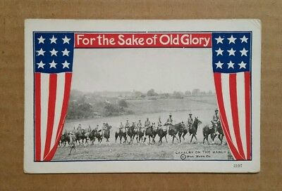 """""""For The Sake of Old Glory"""" Cavalry on The March,WWI Postcard,1917-18"""