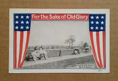 """""""For The Sake of Old Glory"""" Motor Car Train,WWI Postcard,1917"""