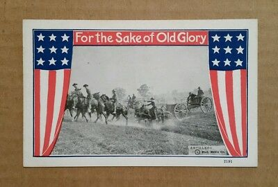 """""""For The Sake of Old Glory"""" Artillery,WWI Postcard,1917-1918"""