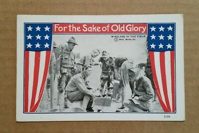 """""""For The Sake of Old Glory"""" Wireless in The Field,WWI Postcard,1917-1918"""