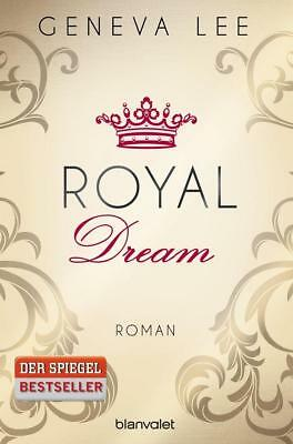 Dream: Royal-Saga (4) - Geneva Lee - UNGELESEN