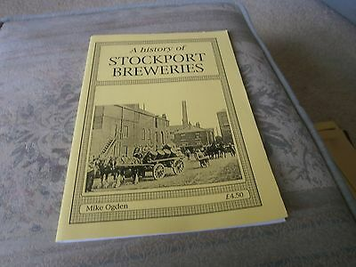 A History of Stockport Breweries by Mike Ogden 1987