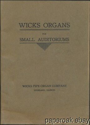 1925 Wicks Pipe Organ Company Highland, Illinois Organs For Small Auditoriums