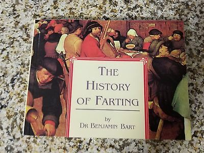 The History of Farting by Dr. Benjamin Bart