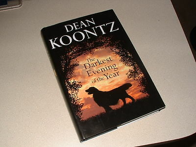 """Dean Koontz Signed,auto """"darkest Evening Of The Year"""" Inscribed Hb Book"""