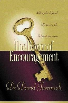 THE POWER OF ENCOURAGEMENT by DR. DAVID JEREMIAH, NEW!!!