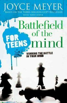 Battlefield of the Mind for Teens by Joyce Meyer 9780446697644 (Paperback, 2006)