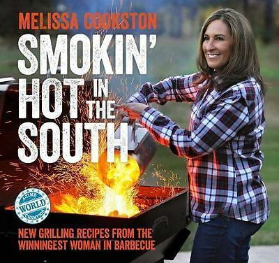 Fire in the South: Grilling and Smoking in the New South (Melissa Cookston)  Ver