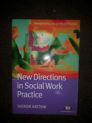 New Directions in Social Work Practice by Kieron Hatton (Paperback, 2008)