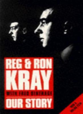 Our Story-Reginald Kray, Ronald Kray, Fred Dinenage