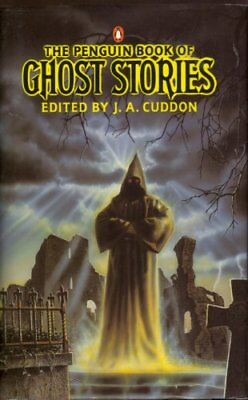 The Penguin Book of Ghost Stories-J. A. Cuddon