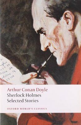 Sherlock Holmes: Selected Stories (Oxford World's Classics)-Ar ..9780199536979
