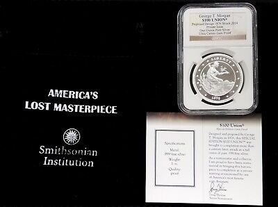 George T. Morgan $100 Union (designed 1876, struck 2014), Certified by NGC!