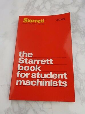 Starrett The Starrett Book For Student Machinists #1700, Excellent Condition
