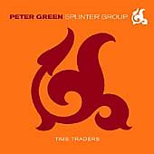 Peter Green Splinter Group - Time Traders (2001) Limited Edition Numbered CD NEW