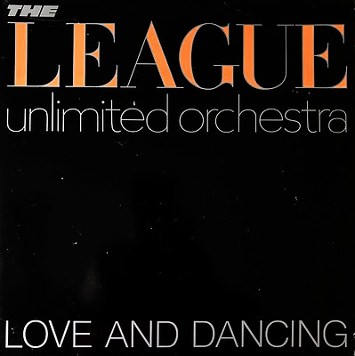 THE HUMAN LEAGUE/THE LEAGUE UNLIMITED ORCHESTRA ‎- Love And Dancing (LP) (VG/G+)