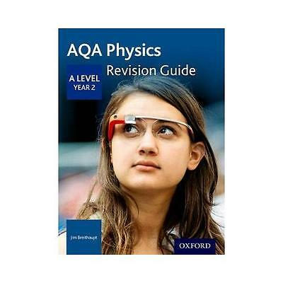 AQA A Level Physics. Year 2 Revision Guide by Jim Breithaupt