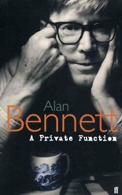A Private Function by Alan Bennett (Paperback, 2004)