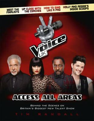 The Voice UK: Access All Areas by Tim Randall (Hardback, 2012)