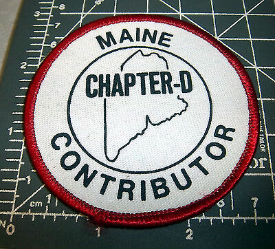 Maine Chapter D Contributor Embroidered Patch, great collectible
