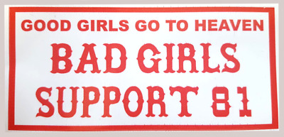 Hells Angels Original 81Support Aufkleber GOOD GIRLS...BAD GIRLS Sticker RAW